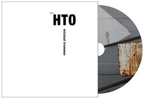 Michael Trommer 'HTO'