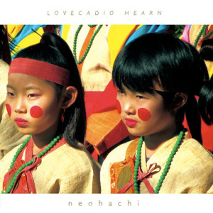 neohachi_lovecadio-hearn