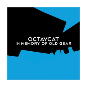 octavat_in-memory-of-old-gear