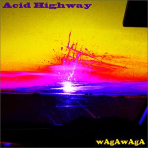 wagawaga_acid-highway