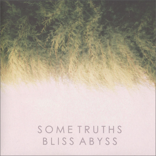 Some Truths :: Bliss Abyss
