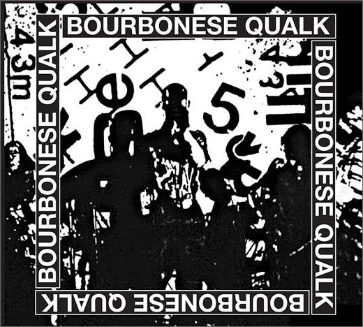 Bourbonese Qualk :: Bourbonese Qualk 1983-1987