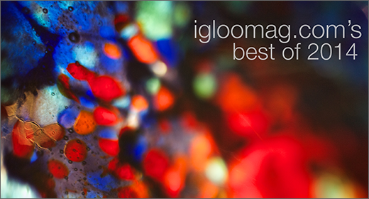 Igloo Magazine :: Best of 2014