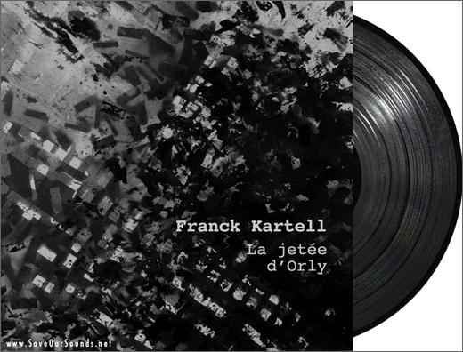 Franck Kartell :: La Jetée d'Orly