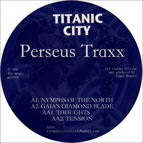 Perseus Traxx :: The Magic Garden (Titanic City)