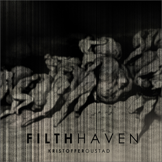 Kristoffer Oustad :: Filth Haven (Malignant)