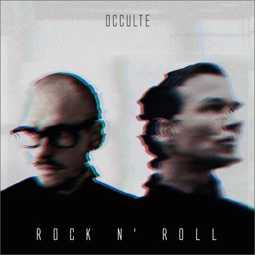 Occulte :: Rock n' Roll  (OPN)