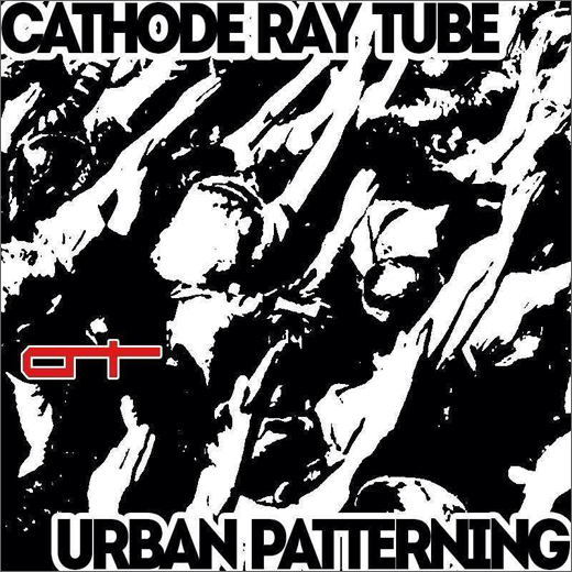 Cathode Ray Tube :​: Urban Patterning (Component)
