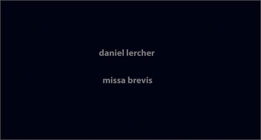 Daniel Lercher :: Missa Brevis (Chmafu Nocords)