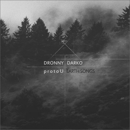 Dronny Darko & protoU :: Earth Songs (Cryo Chamber)