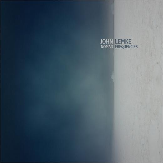 John Lemke :: Nomad Frequencies (Denovali)