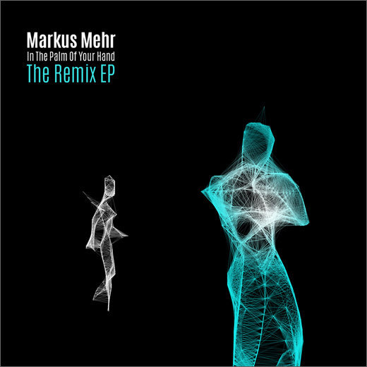 Markus Mehr :: In The Palm of Your Hand (The Remix EP) (Hidden Shoal)