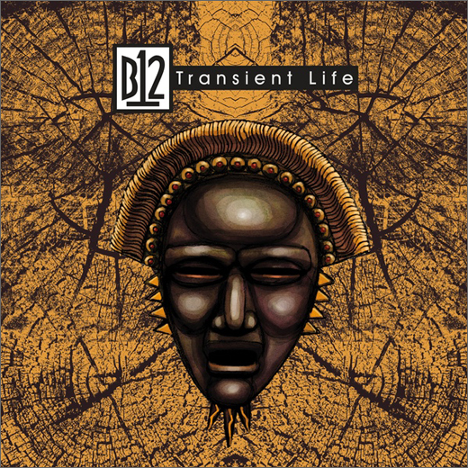 B12 :: Transient Life (De:Tuned)