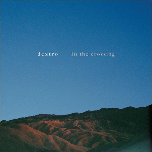 Dextro :: In The Crossing (16k)