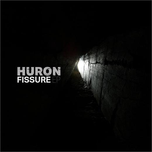 Huron :: Fissure EP (Mindtrick)