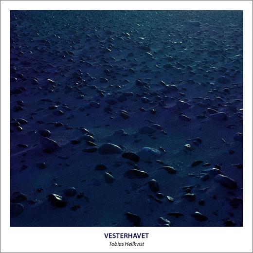 Tobias Hellkvist :: Vesterhavet (self release)