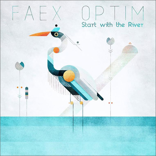 Faex Optim :: Start With The River (Kahvi)