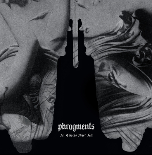 Phragments :: All Towers Must Fall (Malignant)