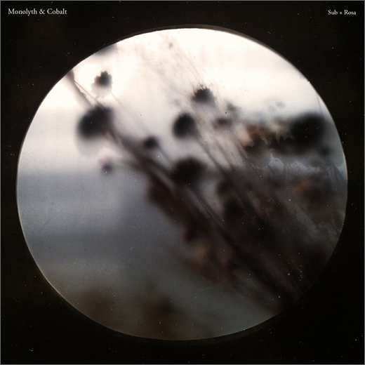 Monolyth & Cobalt :: Sub + Rosa (Unknown Tone)