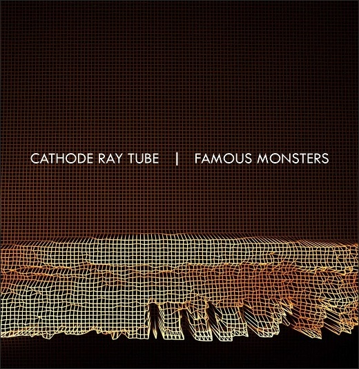 Cathode Ray Tube :: Famous Monsters (Component)