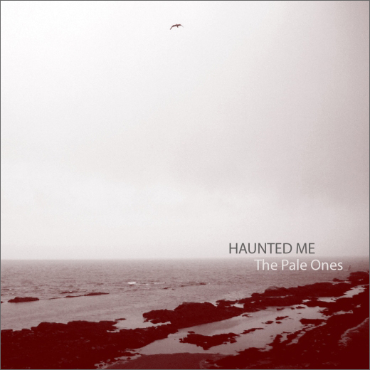 Haunted Me :: The Pale Ones (Self-Released)