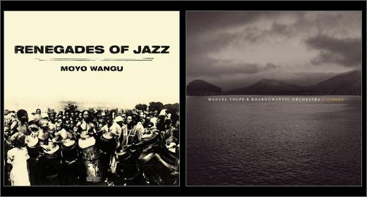 Double Review :: Renegades Of Jazz / Manuel Volpe & Rhabdomantic Orchestra (Agogo)