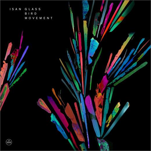 ISAN :: Glass Bird Movement (Morr Music)