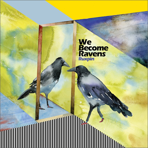 Ruxpin :: We Become Ravens (n5MD)